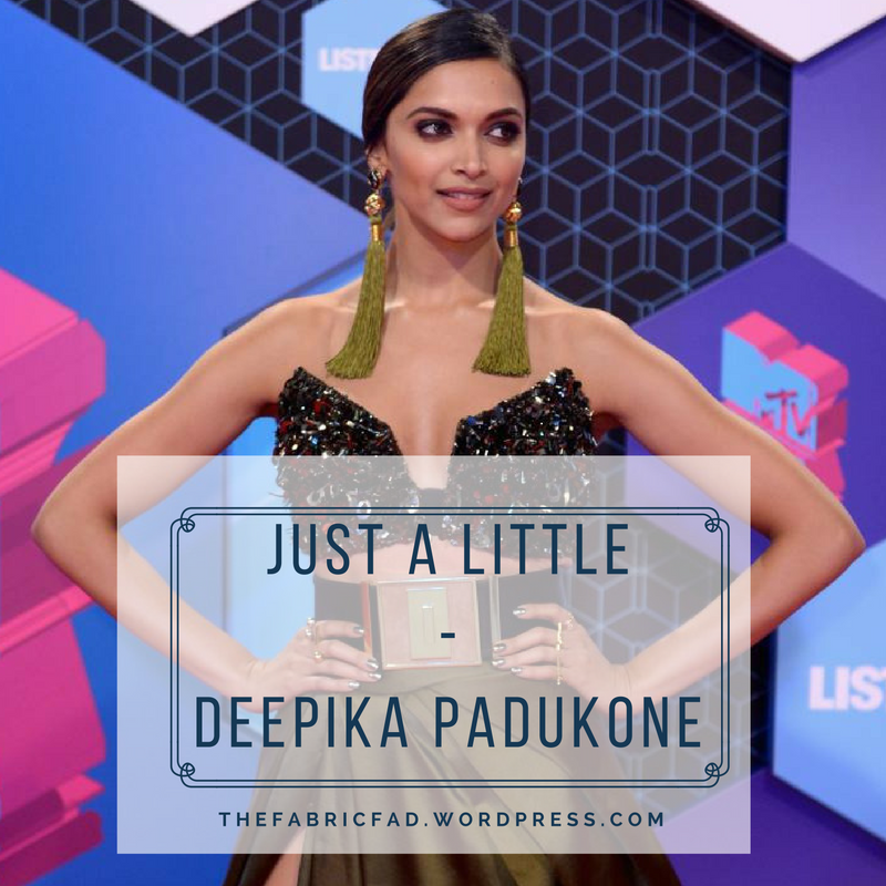 Just A Little - Deepika Padukone